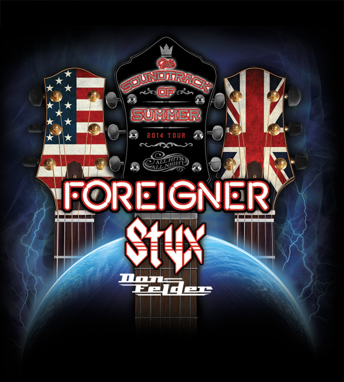 "STYX, FOREIGNER and DON FELDER ANNOUNCE ""THE SOUNDTRACK OF SUMMER"" TOUR"