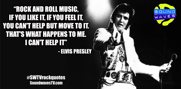 Rock Quotes: Elvis Presley