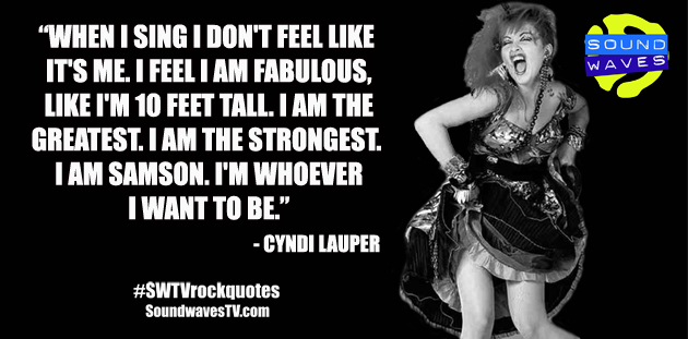 Rock Quotes: Cyndi Lauper