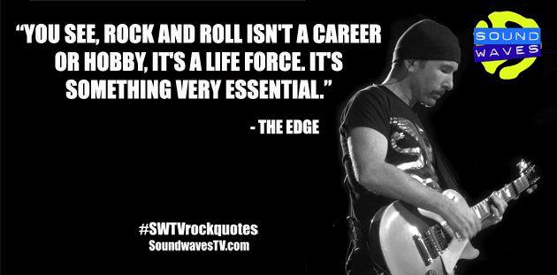 Rock Quotes: The Edge