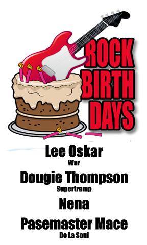 Rock Birthdays – March 24