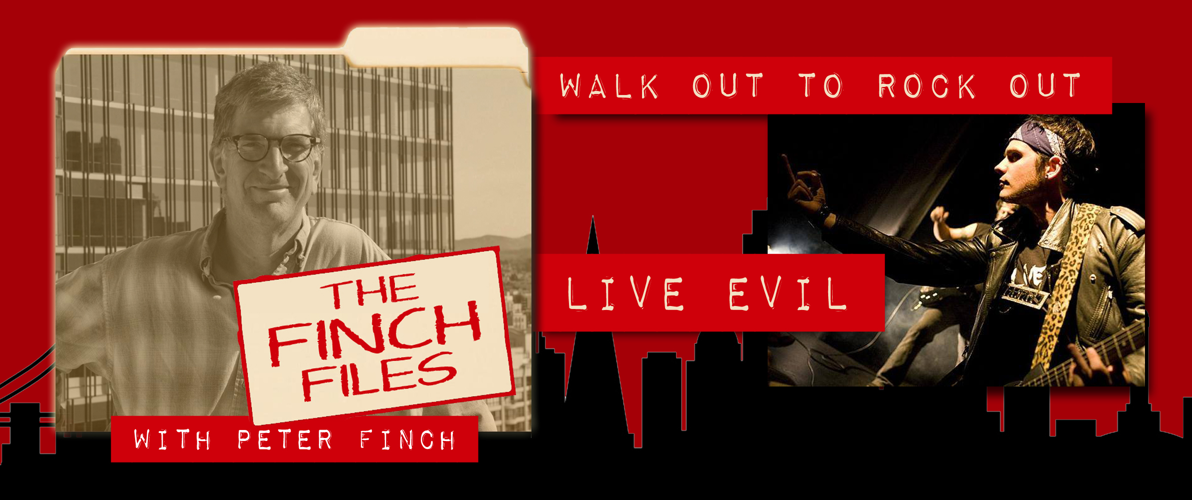 The Finch Files: Walk Out to Rock Out