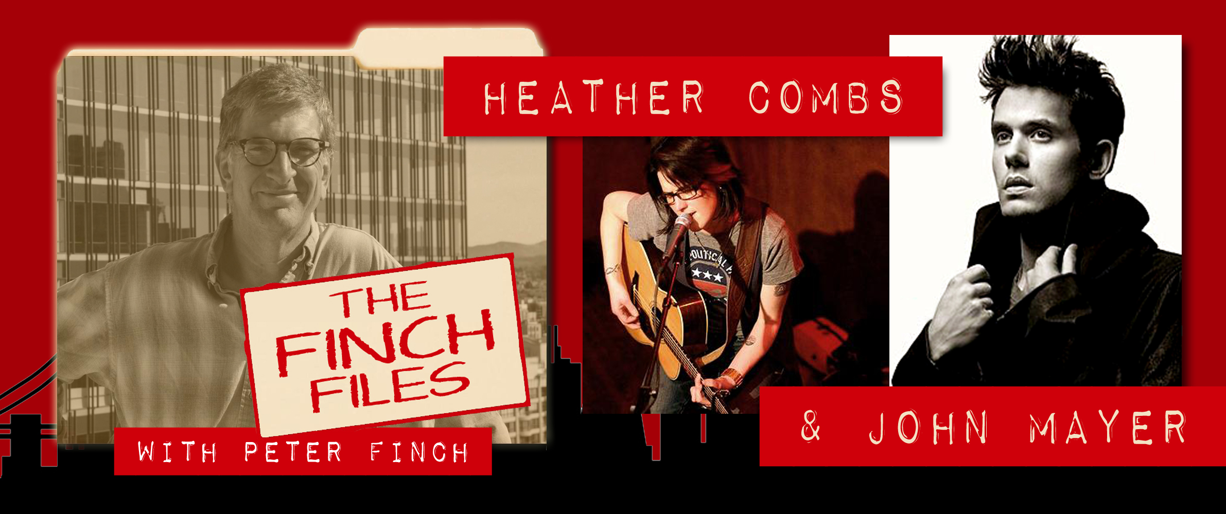 The Finch Files: Heather Combs (…and John Mayer)