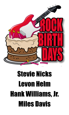 Rock Birthdays – May 26