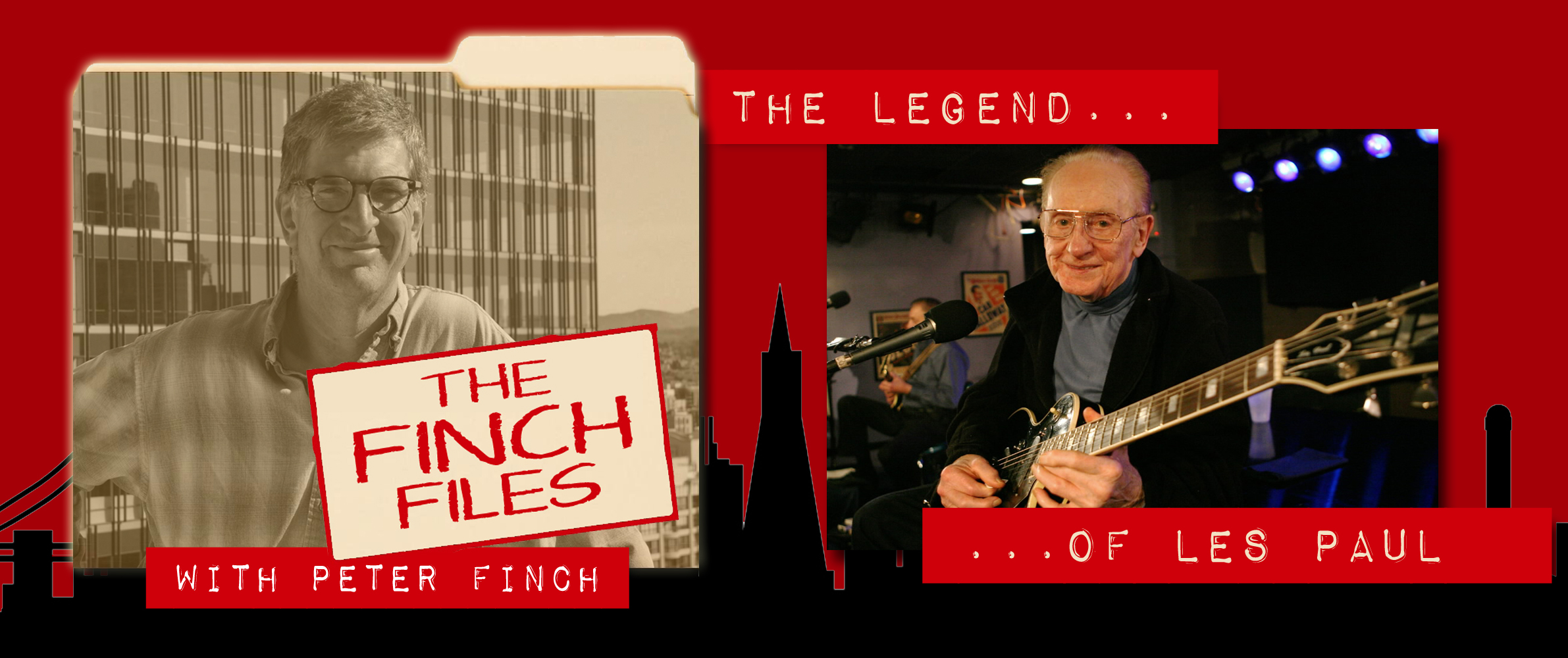 The Finch Files: The Legend of Les Paul