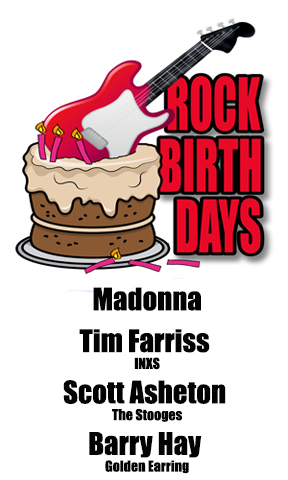 Rock Birthdays – August 16