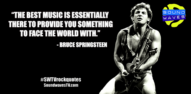 Rock Quotes: Bruce Springsteen