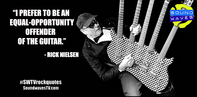Rock Quotes: Rick Nielsen