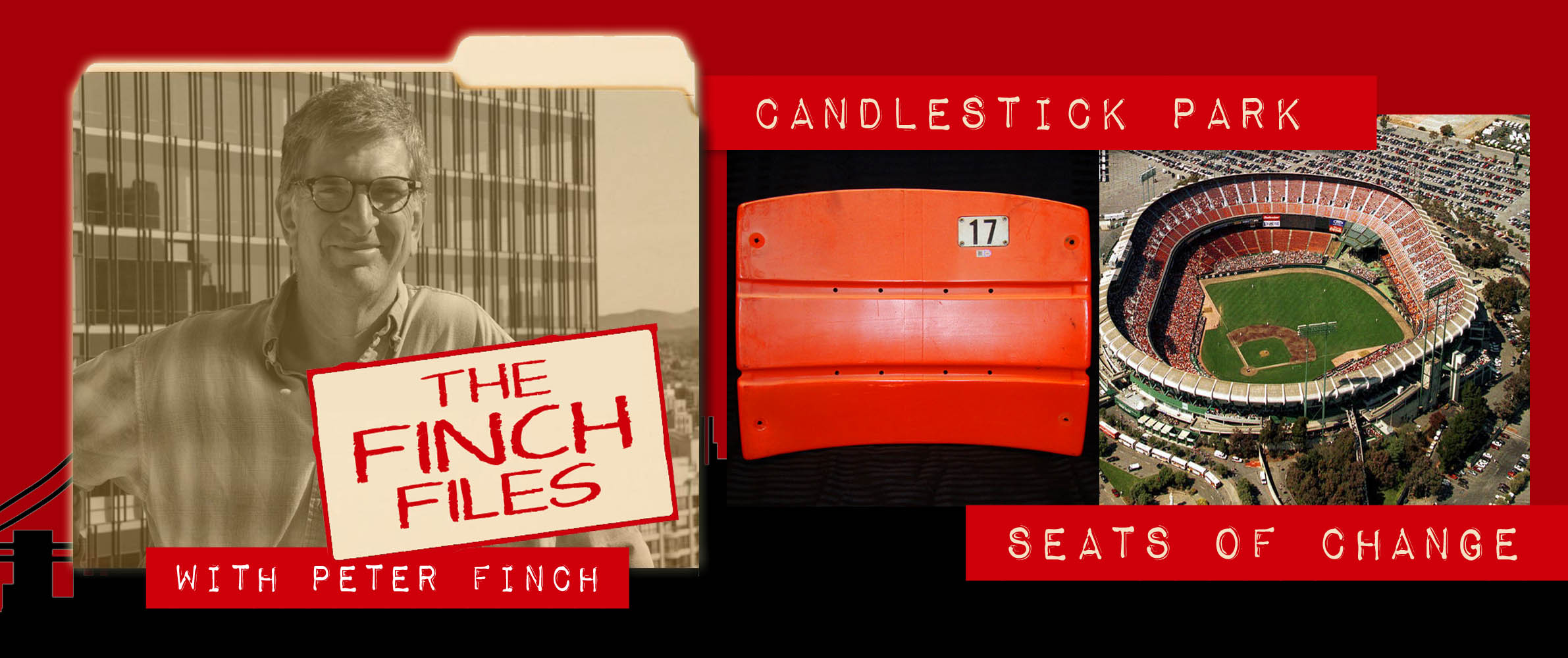 The Finch Files: Candlestick Park … Seats of Change