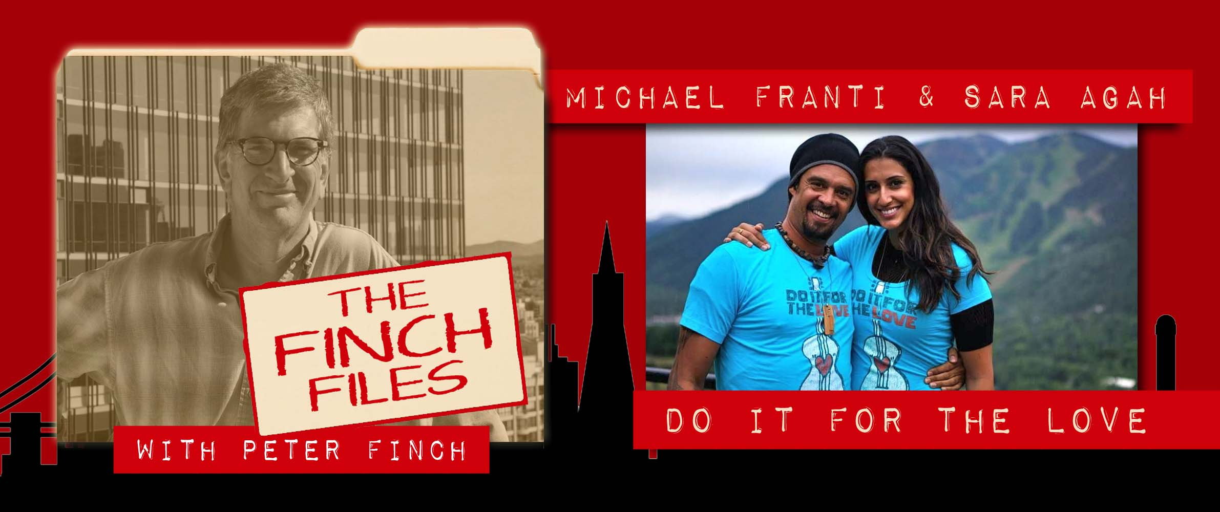 The Finch Files: Do It For The Love