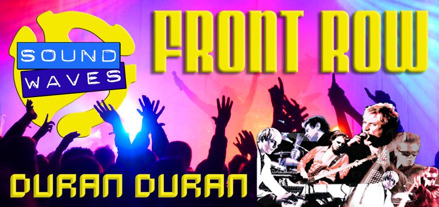 Front Row – Duran Duran