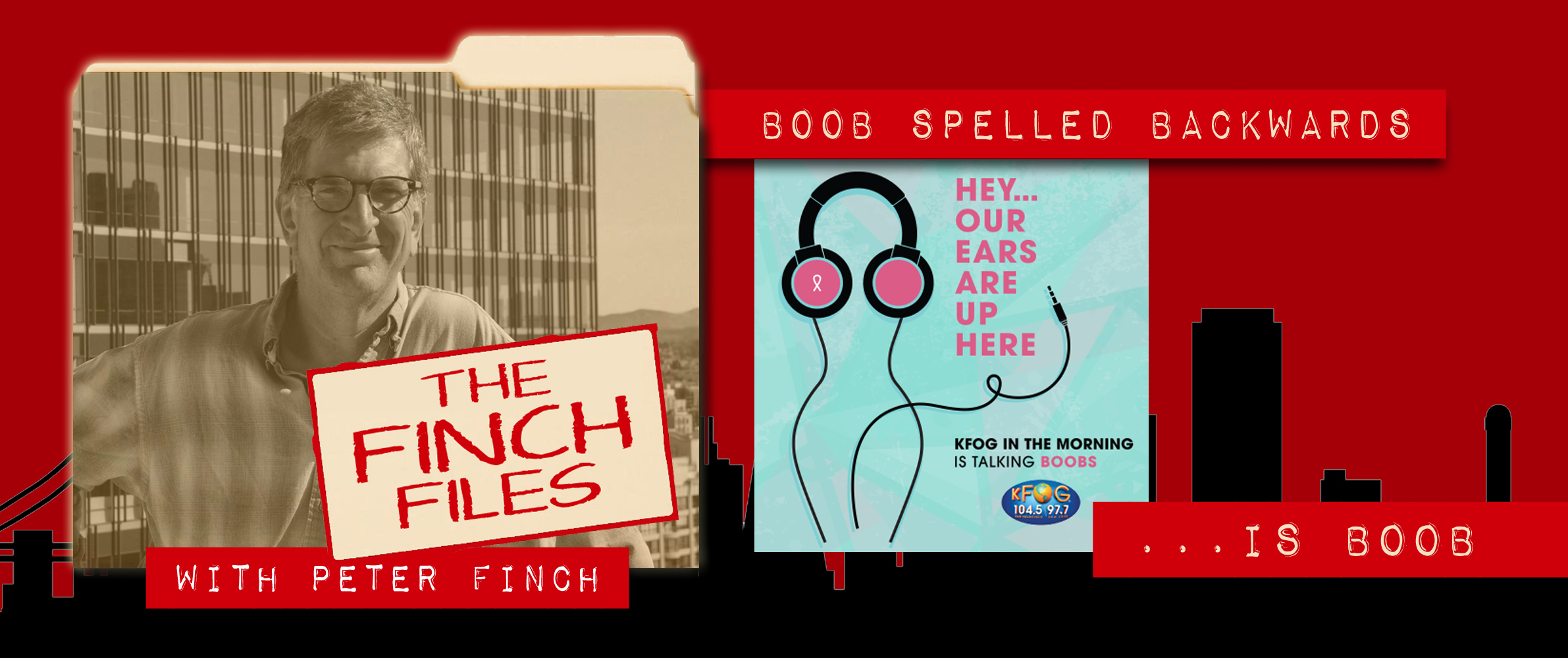 The Finch Files: The Boob Project