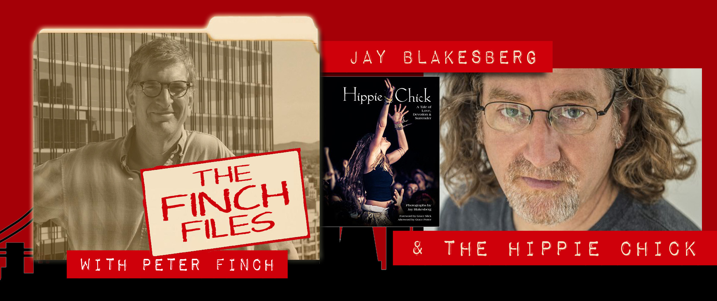 The Finch Files: Jay Blakesberg and the Hippie Chick