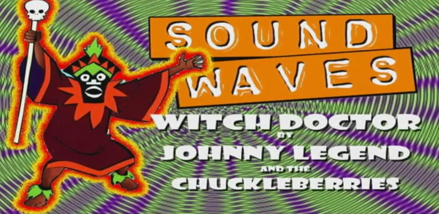 Witch Doctor by Johnny Legend & the Chuckleberries