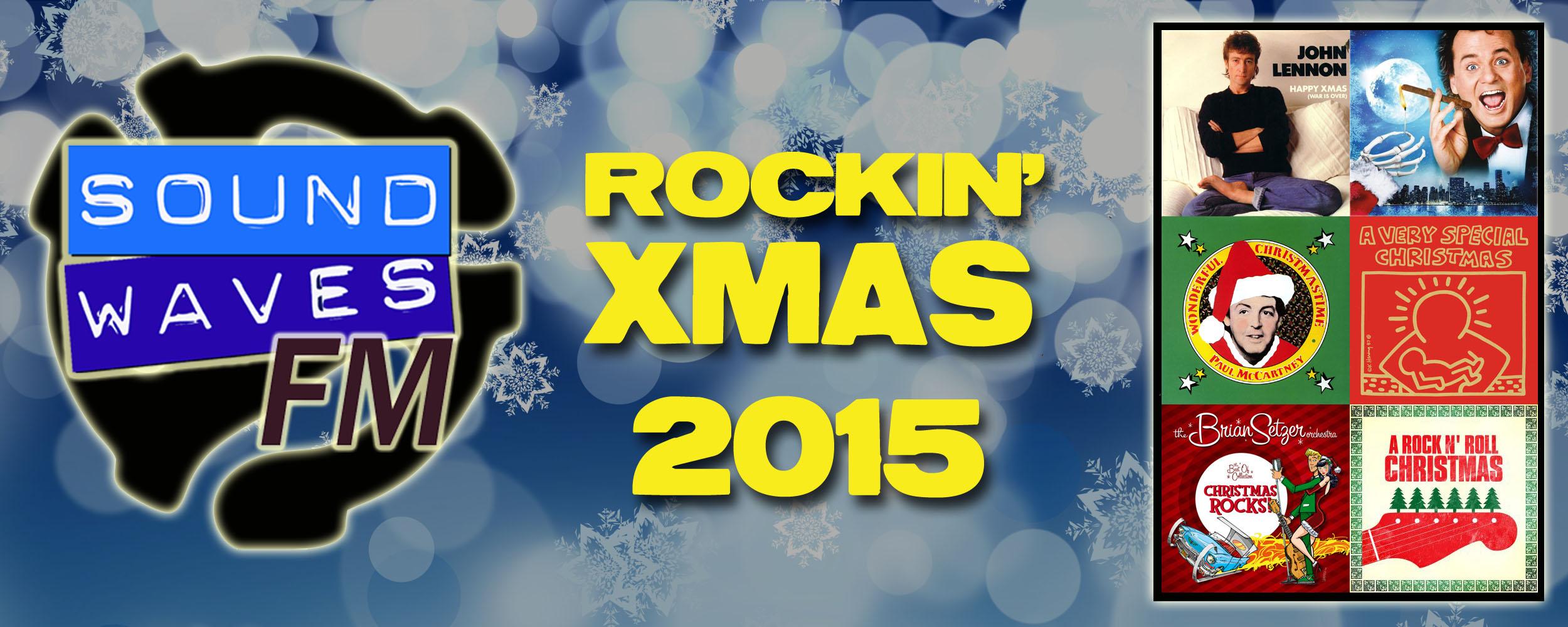 Soundwaves FM #14: Rockin' Xmas 2015