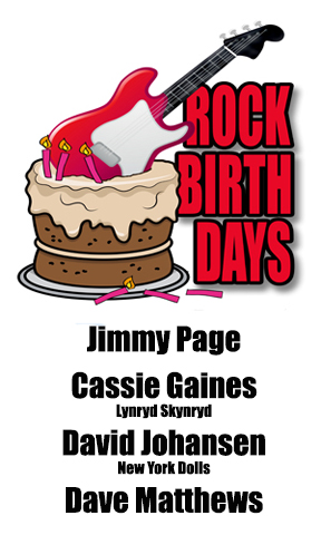 Rock Birthdays – January 9