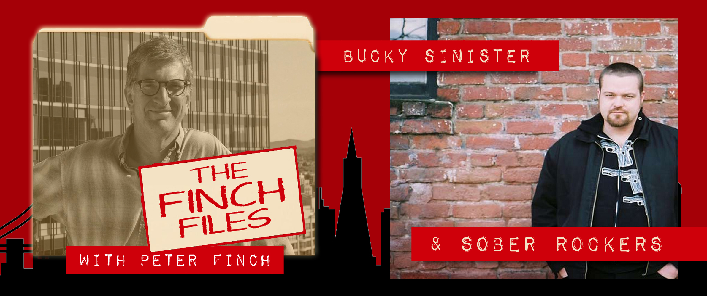 Finch Files: Bucky Sinister & Sober Rockers