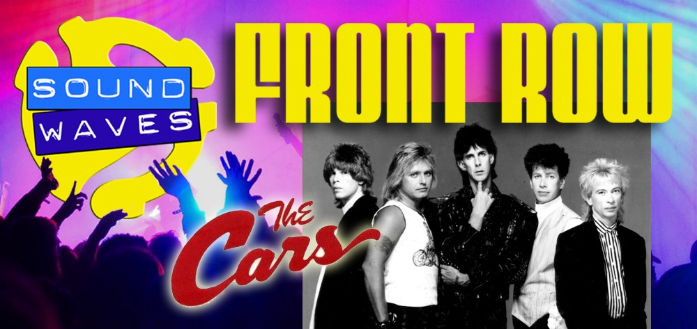 Front Row: The Cars