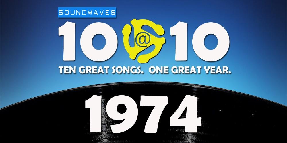 Soundwaves 10@10 #14: 1974