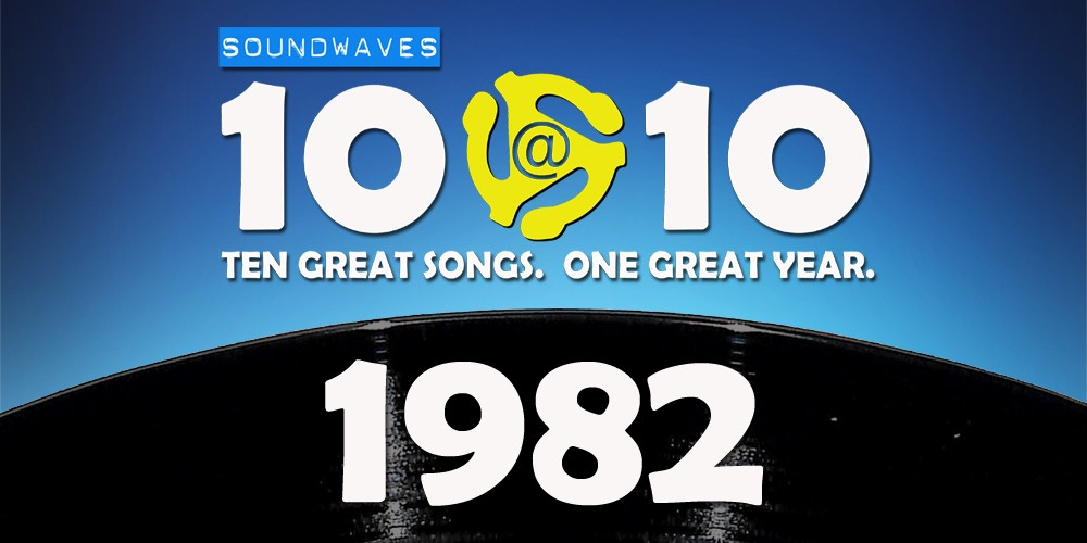 Soundwaves 10@10 #15: 1982