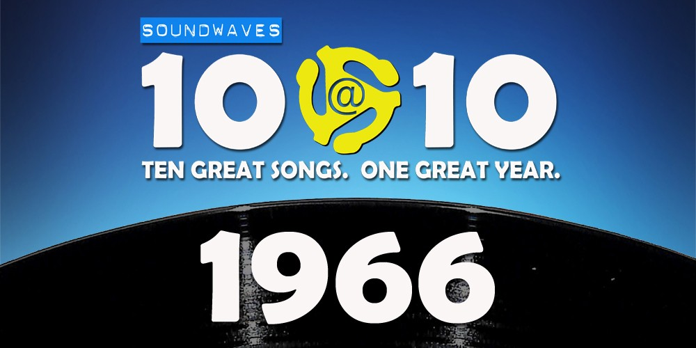 Soundwaves 10@10 #194: 1966