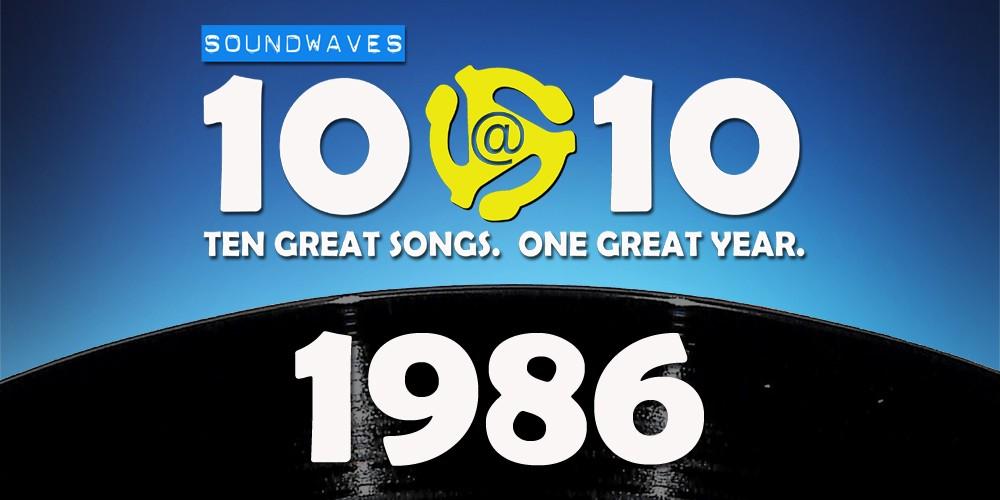 Soundwaves 10@10 #26: 1986