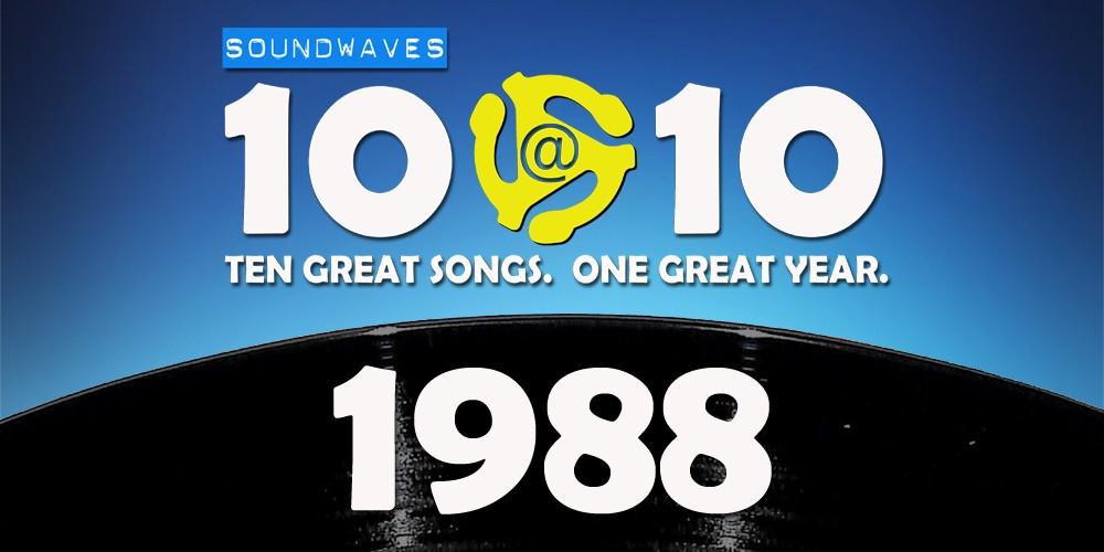 Soundwaves 10@10 #30: 1988