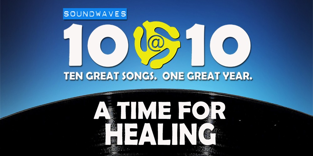 Soundwaves 10@10 #37: A Time for Healing