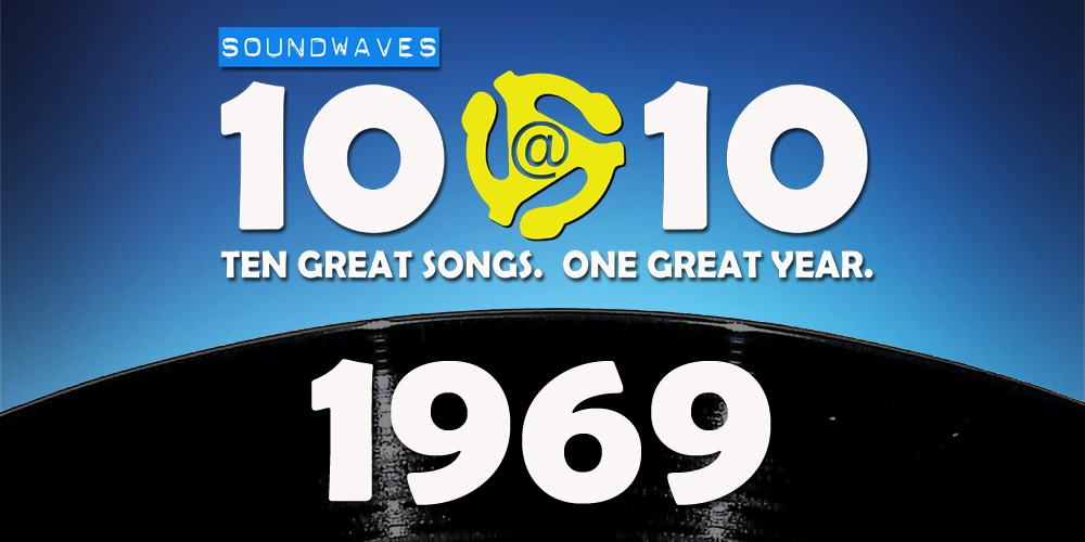 Soundwaves 10@10 #41: 1969