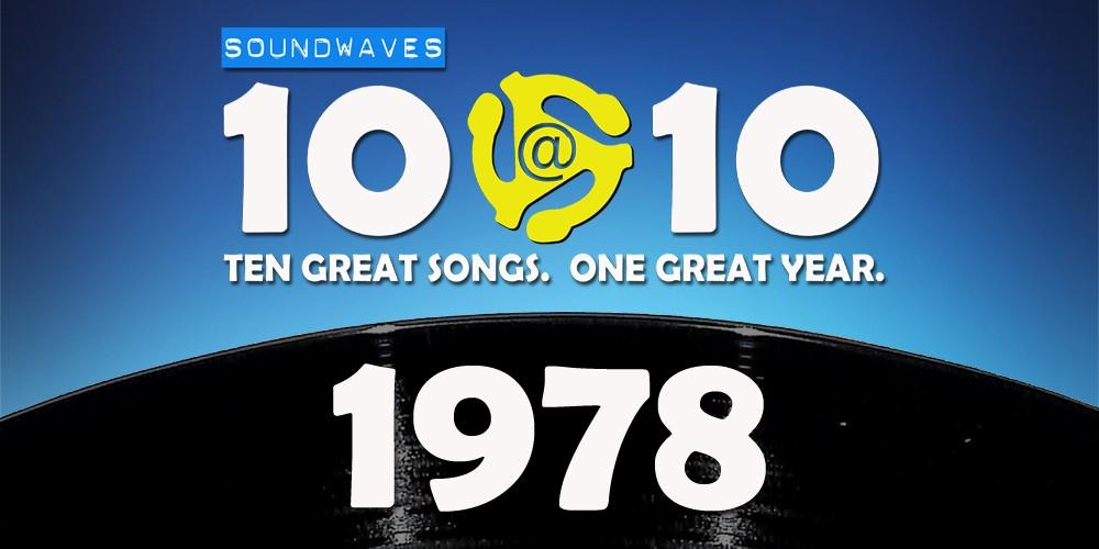 Soundwaves 10@10 #47: 1978