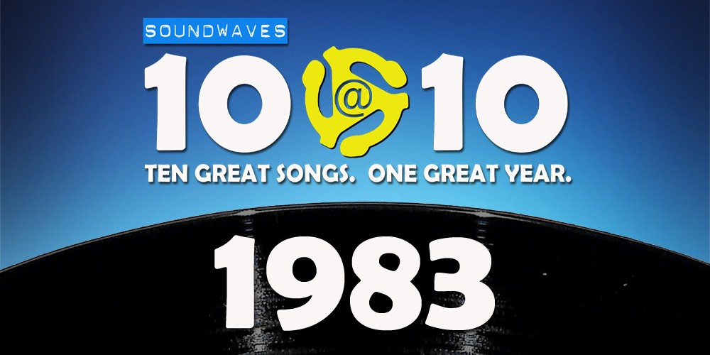 Soundwaves 10@10 #238: 1983