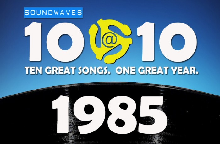 Soundwaves 10@10 #48: 1985