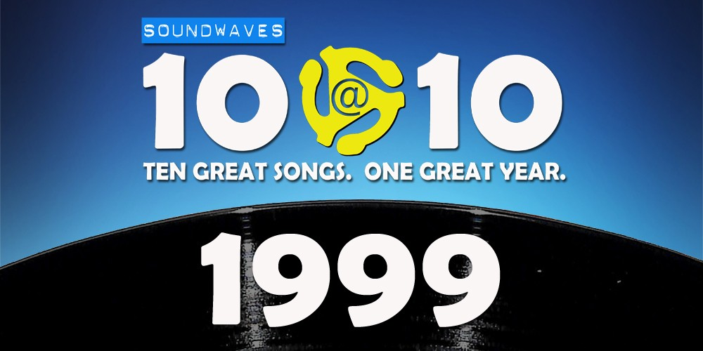 Soundwaves 10@10 #45: 1999
