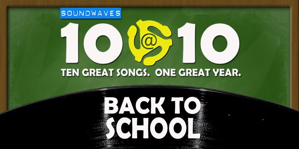 Soundwaves 10@10 #217: Back to School