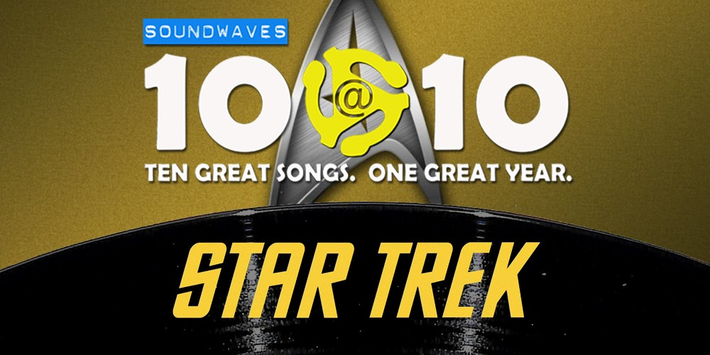 Soundwaves 10@10 #53: Star Trek
