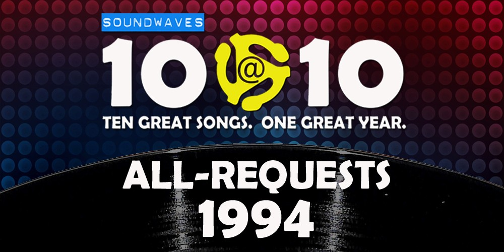 Soundwaves 10@10 #59: All-Requests 1994