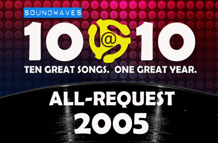 Soundwaves 10@10 #71: All-Request 2005