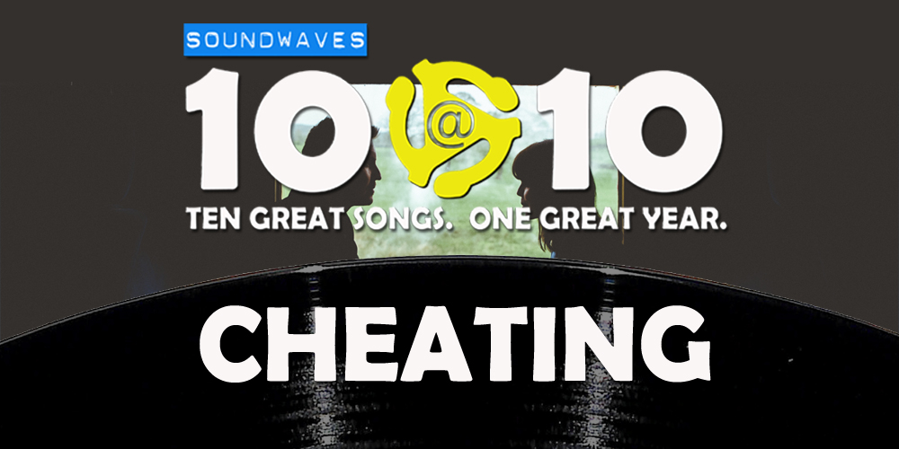Soundwaves 10@10 #76: Cheating
