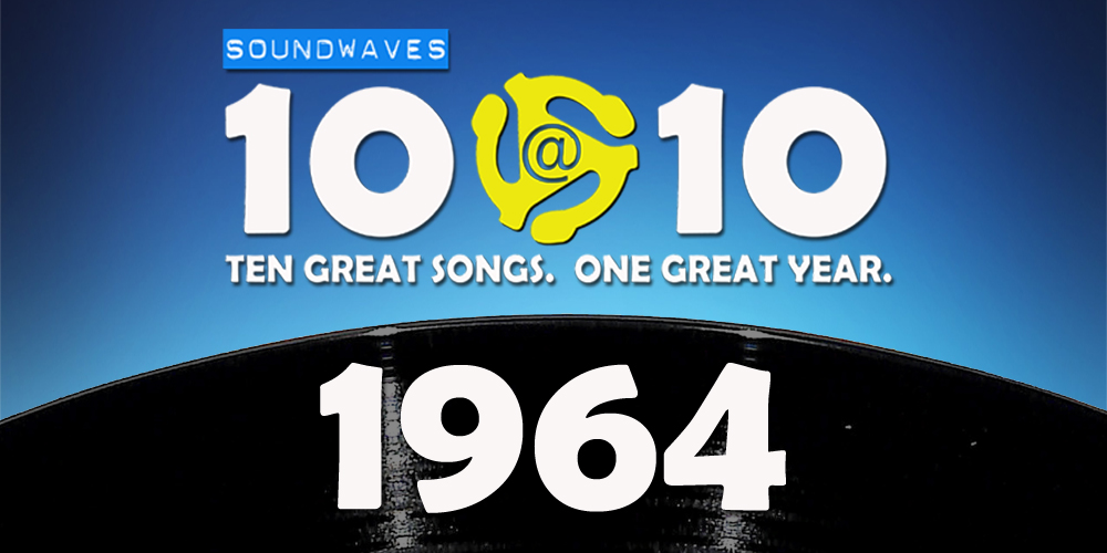 Soundwaves 10@10 #82: 1964
