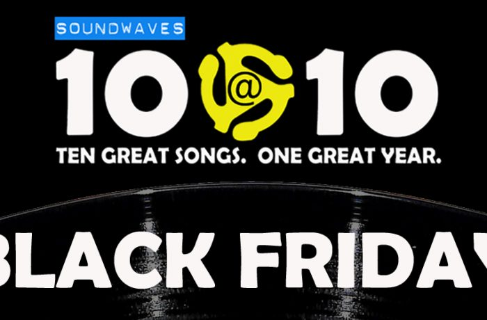 Soundwaves 10@10 #88: Black Friday