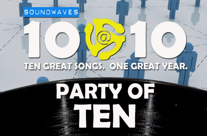 Soundwaves 10@10 #83: Party of Ten