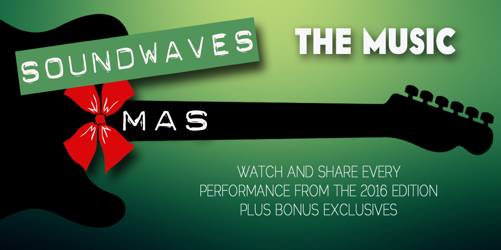 Soundwaves Xmas 2016: The Music