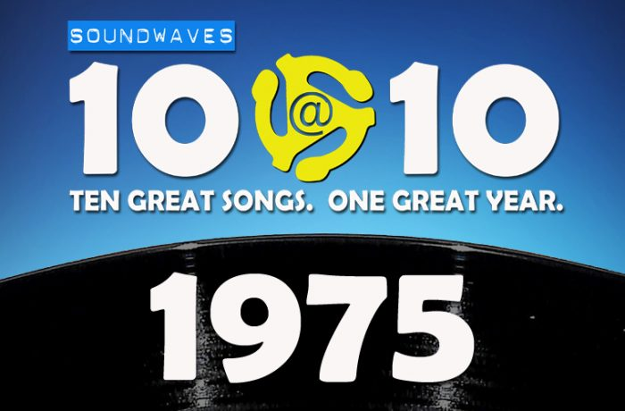 Soundwaves 10@10 #159: 1975