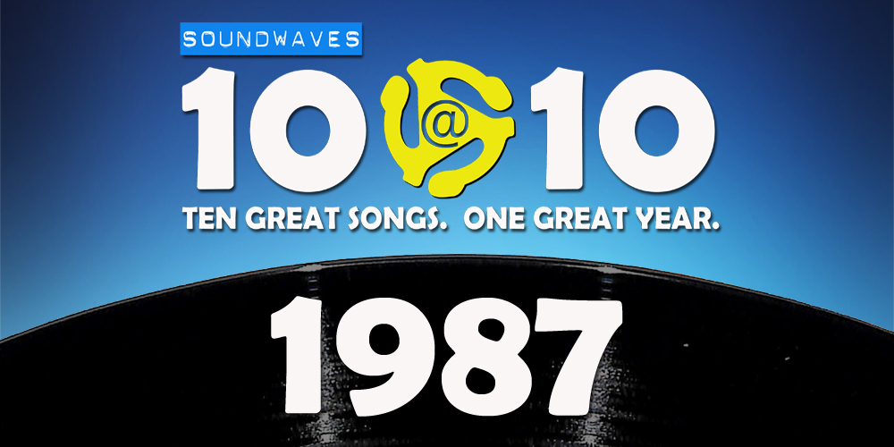 Soundwaves 10@10 #94: 1987