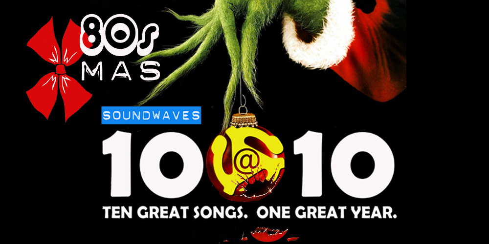Soundwaves 10@10 #97: 80s Xmas
