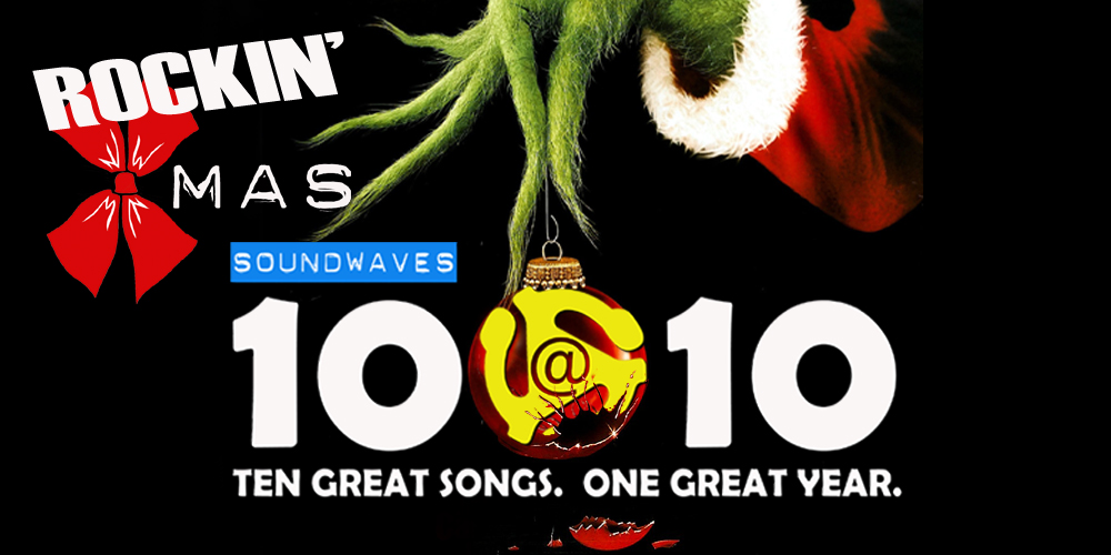 Soundwaves 10@10 #93: Rockin' Xmas