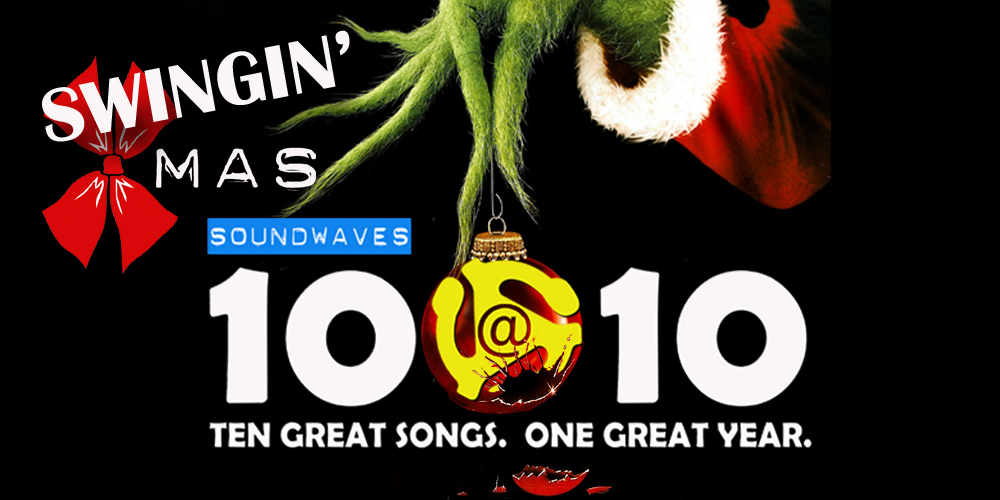 Soundwaves 10@10 #91: Swingin' Xmas