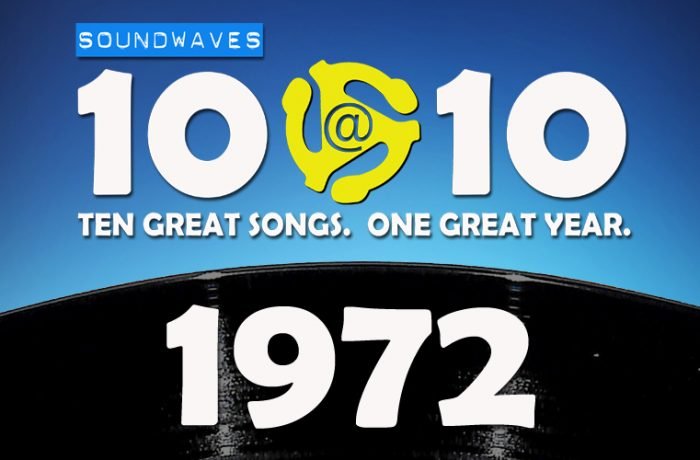Soundwaves 10@10 #105: 1972
