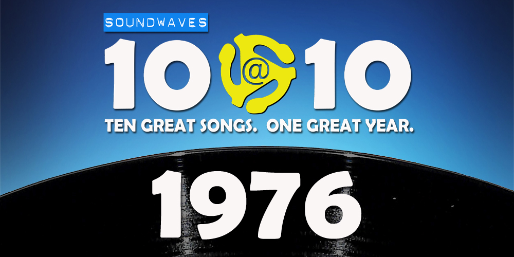Soundwaves 10@10 #168: 1976