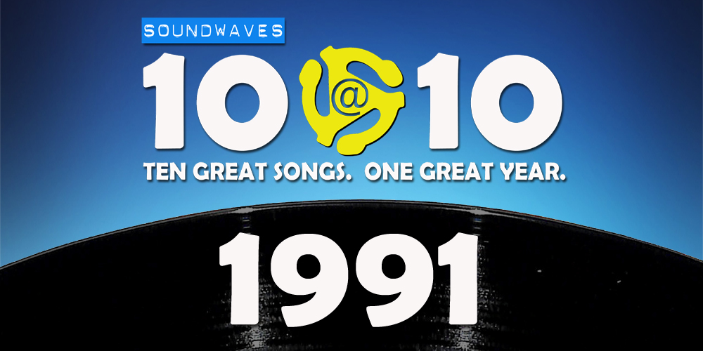 Soundwaves 10@10 #180: 1991